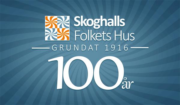 Skoghalls Folkets Hus 100 år